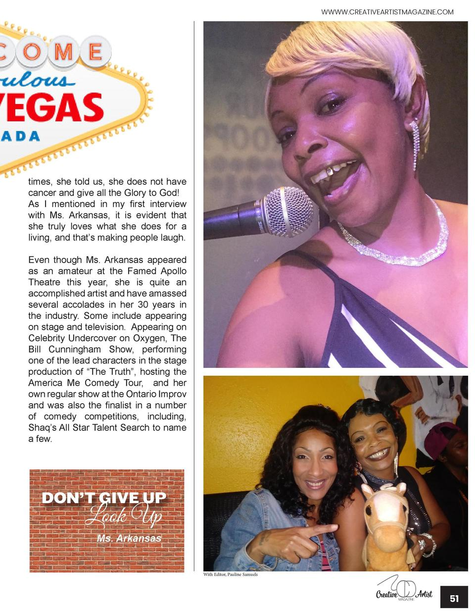 WWWW.CREATIVEARTISTMAGAZINE.COM  times, she told us, she does not have cancer and give all the Glory to God  As I mentione...