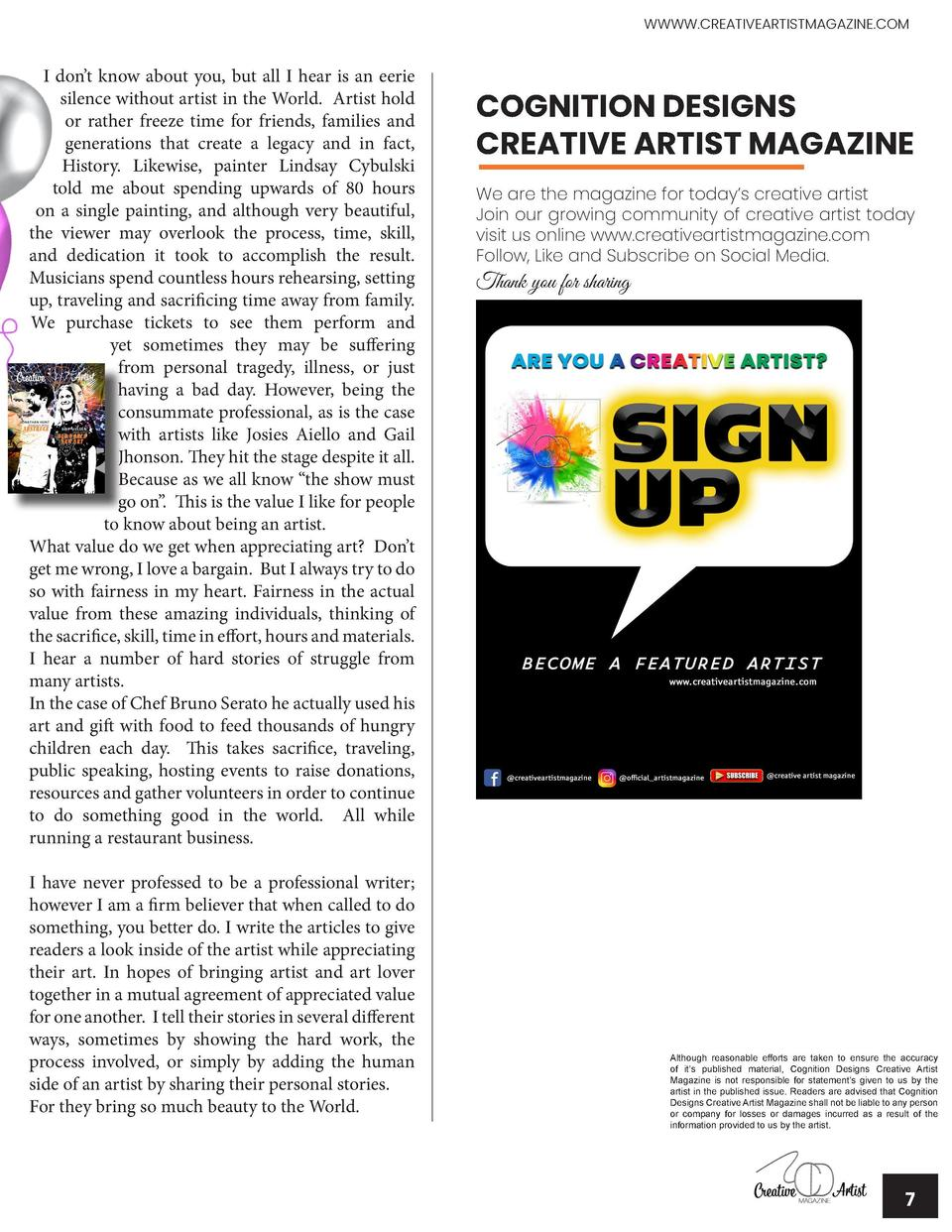 WWWW.CREATIVEARTISTMAGAZINE.COM  LETTER FROM THE EDITOR Pauline Samuels, Founder, Editor and Artist  W  e made it to our f...