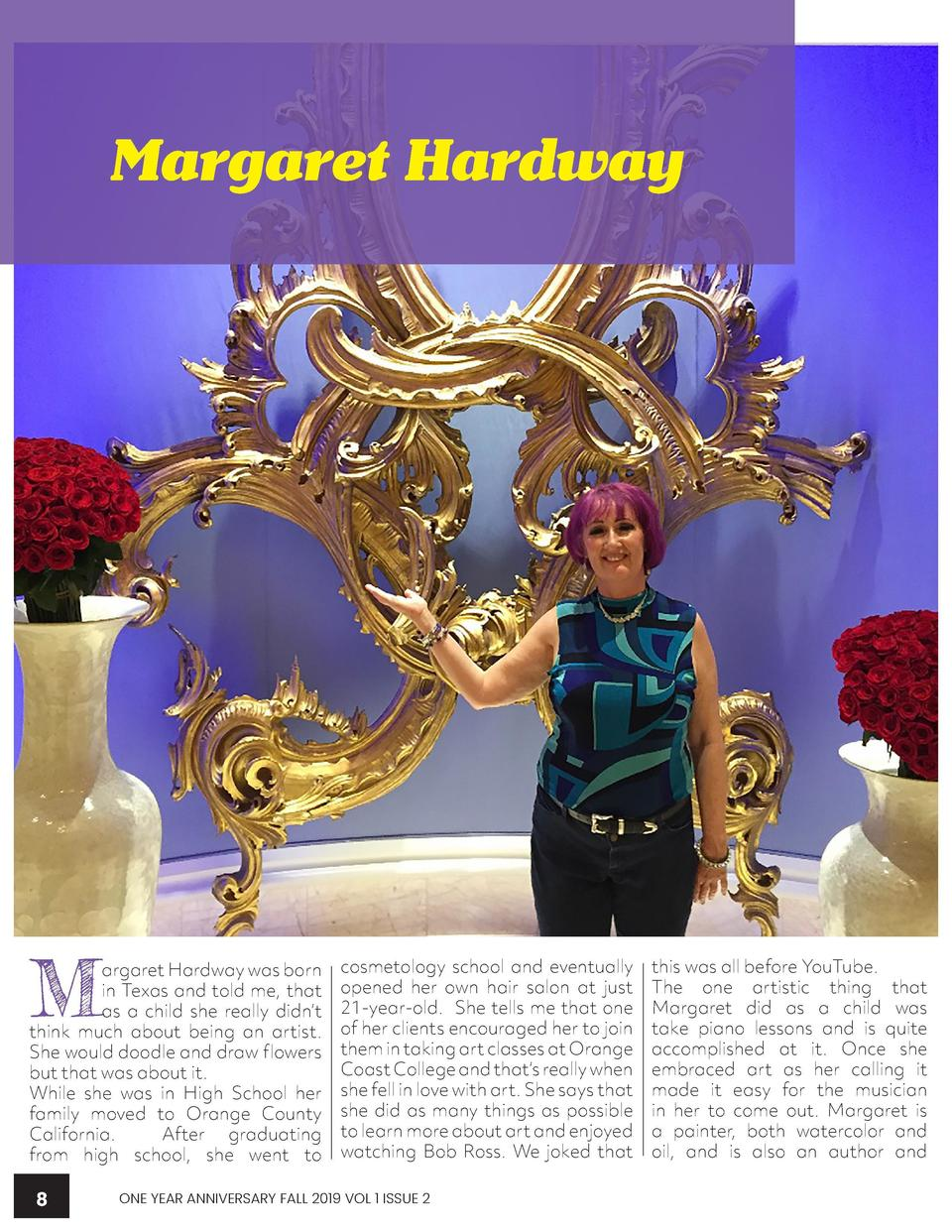 WWWW.CREATIVEARTISTMAGAZINE.COM  Margaret Hardway  illustrator. But her real passion is singing opera. Margaret have quite...