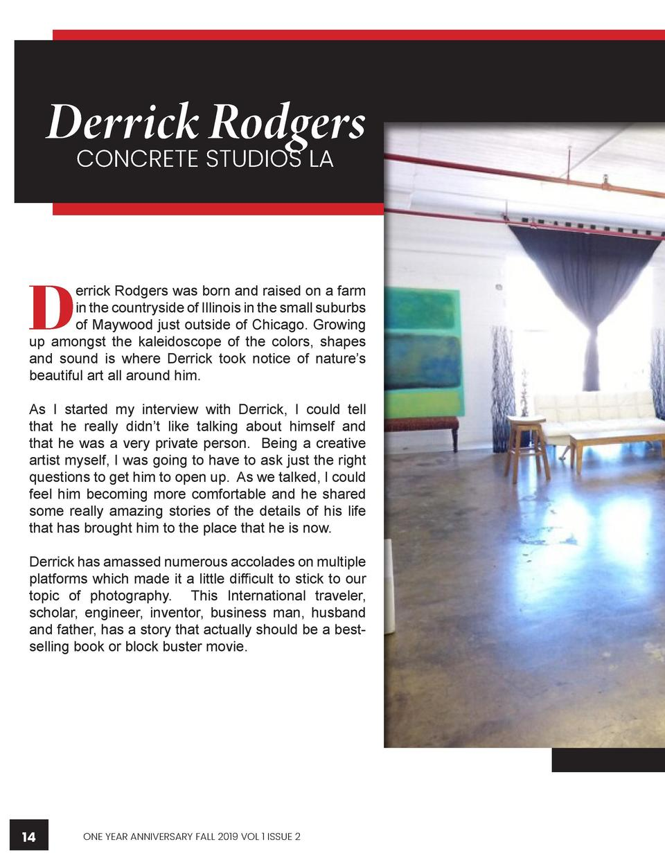 WWWW.CREATIVEARTISTMAGAZINE.COM  Derrick Rodgers CONCRETE STUDIOS LA  D  errick Rodgers was born and raised on a farm in t...